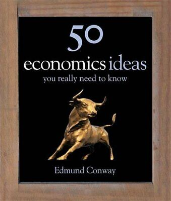 50 Economics Ideas You Really Need to Know by Edmund Conway New Hardback Book
