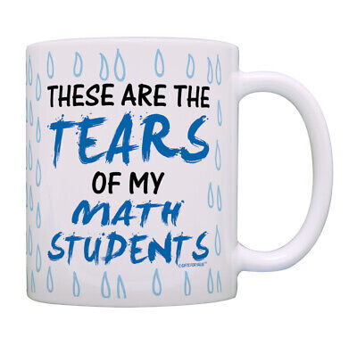 d05e7fcd95f STEM Teacher Cup Tears of Math Students Funny Teaching Coffee Mug Tea Cup