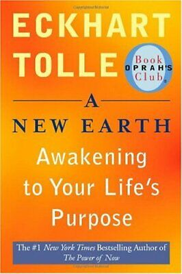 A New Earth : Awakening to Your Life's Purpose by Eckhart Tolle (eBooks, 2008)