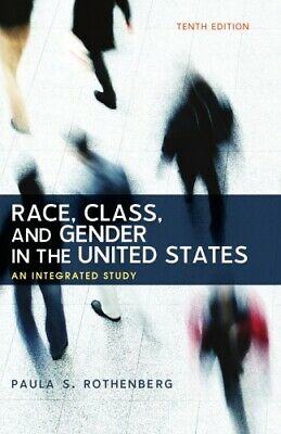 Race, Class, and Gender in the United States : An Integrated Study (eb00k)