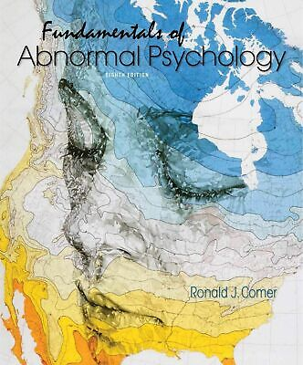 Fundamentals of Abnormal Psychology 8th edition