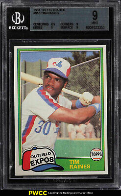 1981 Topps Tim Raines ROOKIE RC, TRADED #816 BGS 9 MINT (PWCC)