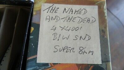 super 8 mm film  THE NAKED AND THE DEAD 4X 400 B/W SOUND