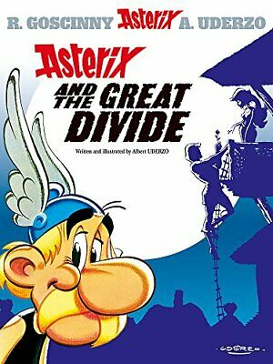 Asterix and the Great Divide by Albert Uderzo (text and illustrations) Hardback