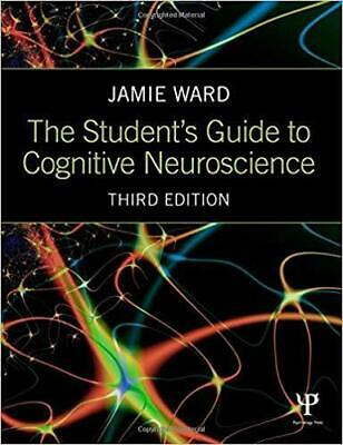 [PDF] The Students Guide to Cognitive Neuroscience 3rd Edition by Jamie Ward