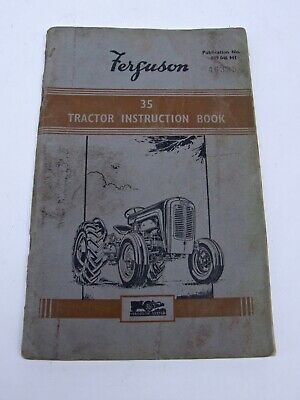 VINTAGE MASSEY FERGUSON 35 TRACTOR INSTRUCTION BOOK 3rd PRINTING 819 046 M1
