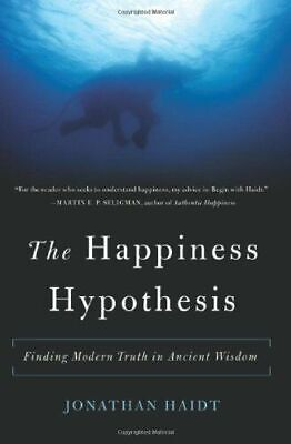 [PDF] The Happiness Hypothesis: Finding Modern Truth in Ancient Wisdom