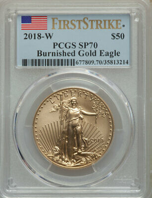 2018-W G$50 One Ounce Proof Burnished Gold Eagle, First Strike, PCGS SP 70