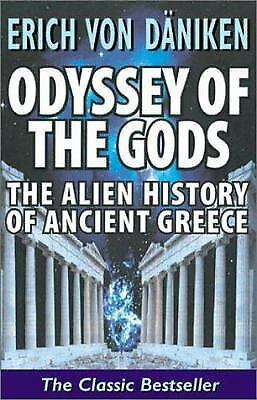 Odyssey of the Gods : The Alien History of Ancient Greece  (ExLib)