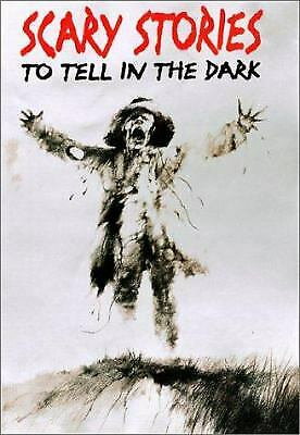 Scary Stories to Tell in the Dark : Collected from American Folklore