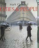 Cities and People : A Social and Architectural History  (ExLib) by Mark Girouard