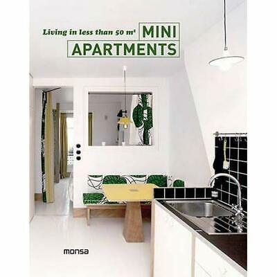 Mini Apartments: Living in Less Than 50m2 - Hardcover NEW Patricia Martin 2016-0
