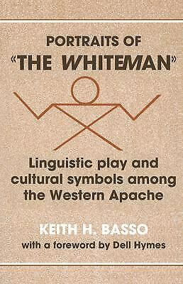 Portraits of The Whiteman: Linguistic Play and Cultural Symbols Among the...