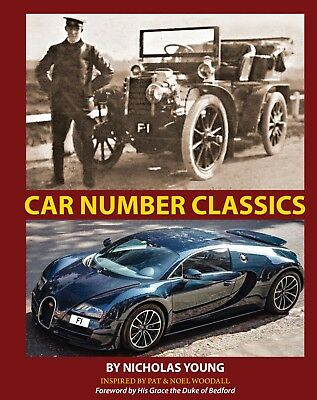 Car Number Classics: The New Definitive Book On Number Plates