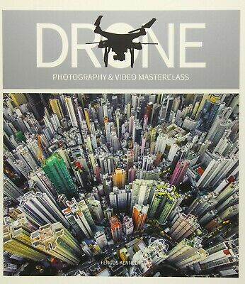 Drone Photography & Video Master by Fergus Kennedy New Paperback / softback Book
