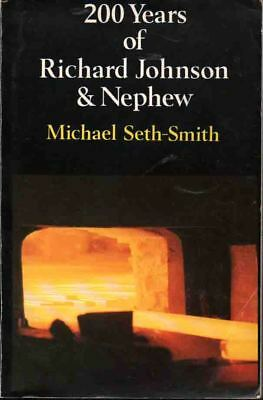 Wire - Richard Johnson & Nephew - 200 Year History Of Firm - Privately Published
