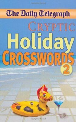 Daily Telegraph Cryptic Holiday Crosswords 2 by Telegraph Group Limite Paperback