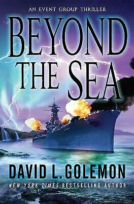 Beyond the Sea : An Event Group Thriller by David L. Golemon