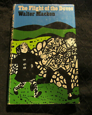 The Flight Of The Doves, Walter Macken, Macmillan, 1968, Hardcover First Edition