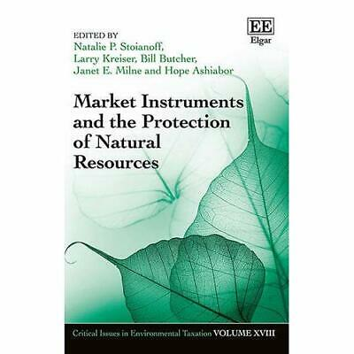 Market Instruments and the Protection of Natural Resources Stoianoff, Natalie (E