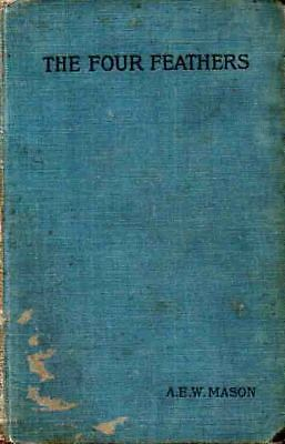 A.e.w. Mason - The Four Feathers - 1902 First Edition H/b