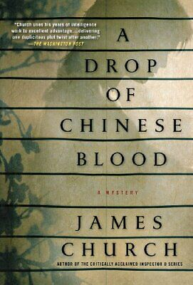 A Drop of Chinese Blood (Inspector O Novels) by Church, James Book The Cheap