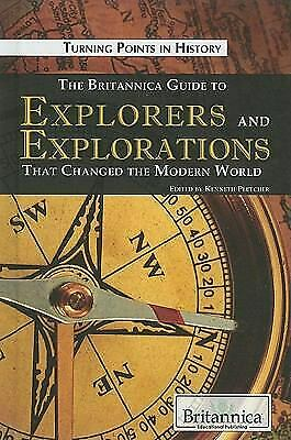 The Britannica Guide to Explorers and Explorations That...  (ExLib, NoDust)