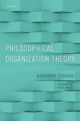 Philosophical Organization Theory by Haridimos Tsoukas Hardcover Book Free Shipp