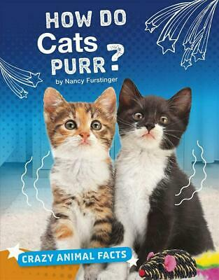 How Do Cats Purr? by Nancy Furstinger Hardcover Book Free Shipping!
