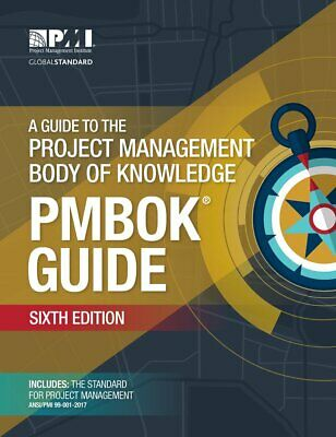 A Guide to the Project Management Body of Knowledge PMBOK Guide 6th Edition