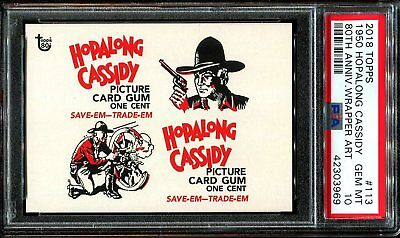 2018 Topps 80th Anniversary Wrapper Art #113 ~ 1950 Hopalong Cassidy /348 PSA 10
