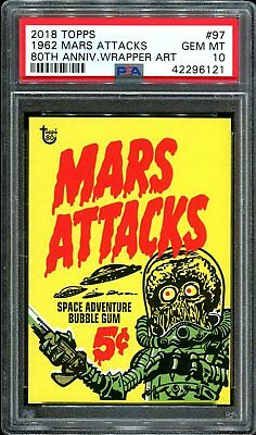 2018 Topps 80th Anniversary Wrapper Art #97 ~ 1962 Mars Attacks /405 ~ PSA 10