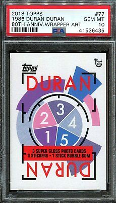 2018 Topps 80th Anniversary Wrapper Art #77 ~ 1986 Duran Duran SP /178 ~ PSA 10