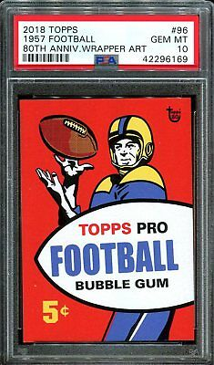 2018 Topps 80th Anniversary Wrapper Art #96 ~ 1957 Football /182 ~ PSA 10 GEM