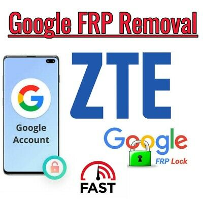FRP GOOGLE ACCOUNT Remove Service for Most ZTE Models N9560