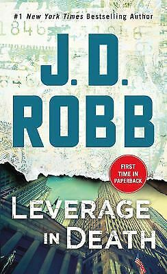 Leverage in Death : An Eve Dallas Novel (in Death, Book 47) by J. D. Robb