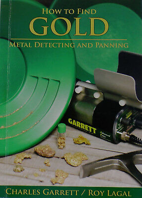 How to Find Gold: Metal Detecting & Panning
