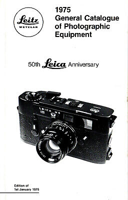LEITZ: 1975 GENERAL CATALOGUE OF PHOTOGRAPHIC EQUIPMENT, 50th LEICA ANNIVERSARY