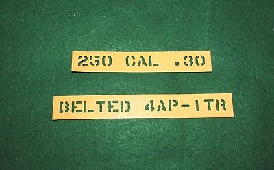 WWII American Ammo Box Stencils 250 CAL .30 BELTED 4AP-1TR