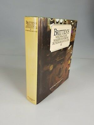 Britten's Watch And Clock Makers Handbook Dictionary And Guide 16Th Revised
