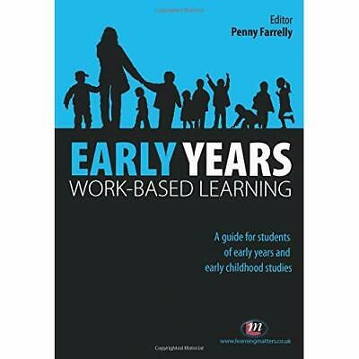 Early Years Work-based Learning Farrelly, Penny (Editor)