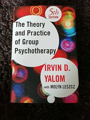 Theory and Practice of Group Psychotherapy, Fifth Edition by Molyn Leszcz, Irvi…