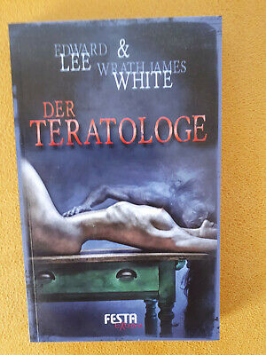 Der Teratologe von Edward Lee & Wrath James White Festa Verlag Extrem Horror neu
