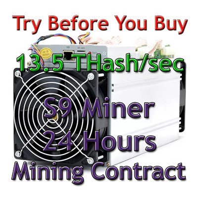 24 Hours Mining Contract - 13.5 TH/s antMiner S9 Bitmain BITCOIN BTC NO RESERVE