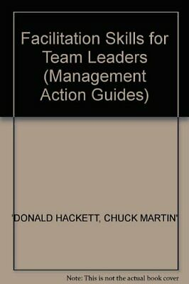 Facilitation Skills for Team Leaders (Management A... by Martin, Chuck Paperback