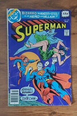 Superman No 333 Bizarro, The Monster of Steel! March1979