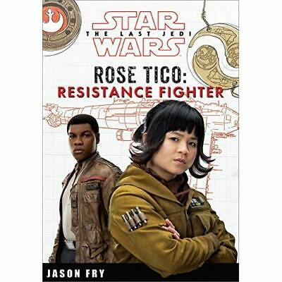 Star Wars the Last Jedi: Rose Tico: Resistance Fighter  - Hardcover NEW Fry, Jas