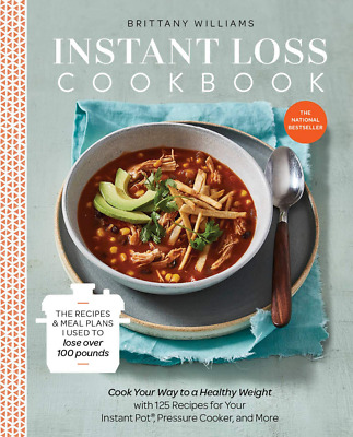 Instant Loss Cookbook: Cook Your Way to a Healthy Weight