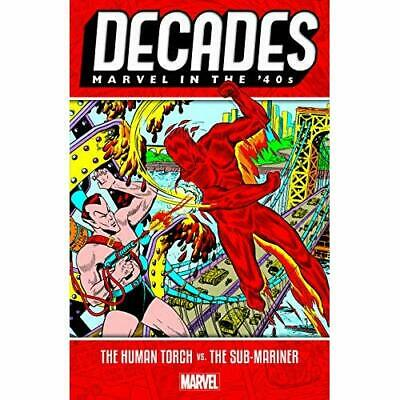 Decades: Marvel In The 40s - The Human Torch Vs. The S - Paperback / softback N