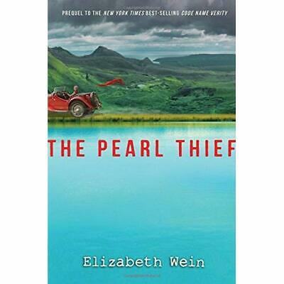 The Pearl Thief - Hardcover NEW Wein, Elizabeth 02/05/2017